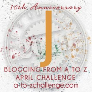 J on the Blogging from A to Z April Challenge on The Road We've Shared
