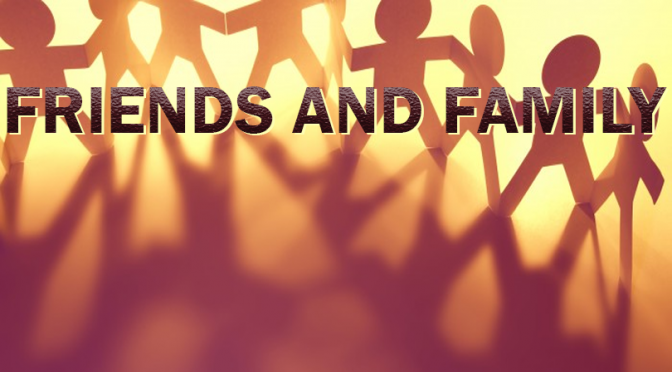 APRIL A TO Z BLOGGING CHALLENGE: Friends and Family